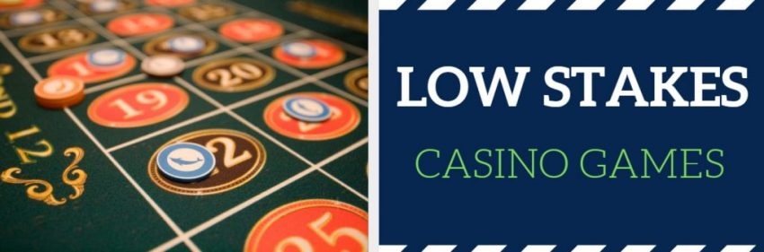 low stakes casino games